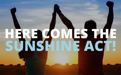 HERE COMES THE SUNSHINE ACT!
