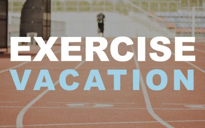Exercise Vacation