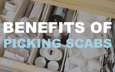 Benefits of Picking Scabs