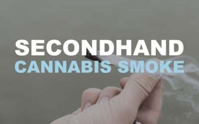 Secondhand Cannabis Smoke