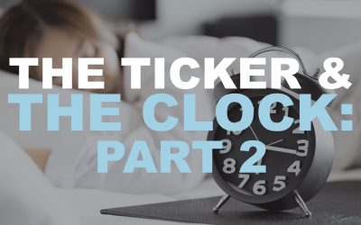 The Ticker and the Clock, Part 2