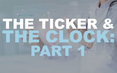 The Ticker and the Clock, Part 1