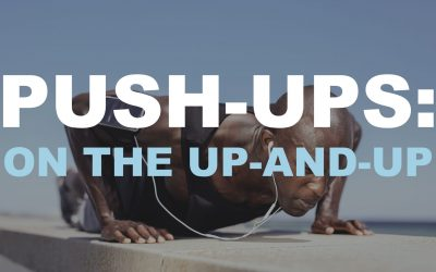 Push-Ups: On the Up-and-Up