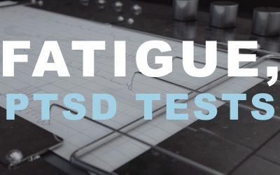 Fatigue, PTSD Tests
