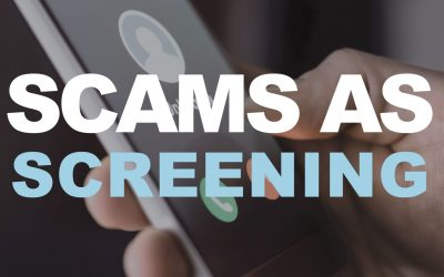 Scams as Screening
