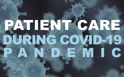 Caring for Our Patients During the COVID-19 Pandemic