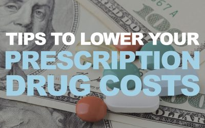 Tips to Lower Your Prescription Drug Costs